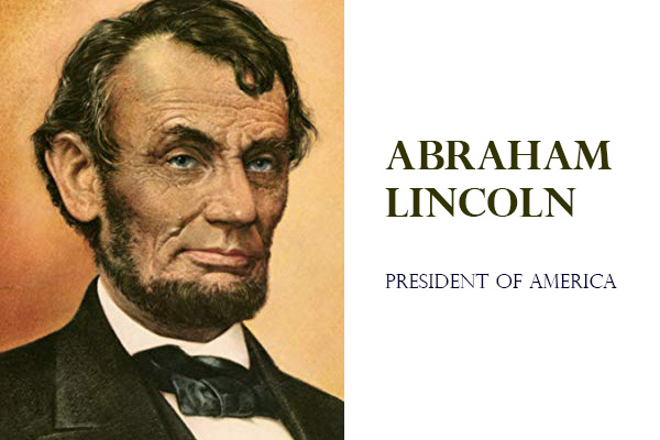 Abraham lincoln biography | President of America