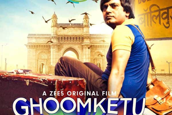 Nawazuddin Siddiqui's Ghoomketu ZEE5 web series full hd download